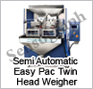 Semi Automatic Easy pac Twin Head Weigher